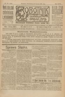 Robotnik : centralny organ P.P.S. R.27, nr 169 (27 czerwca 1921) = nr 1291