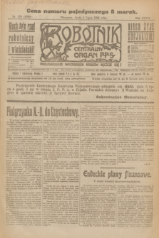 Robotnik : centralny organ P.P.S. R.27, nr 178 (6 lipca 1921) = nr 1300