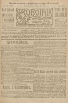 Robotnik : centralny organ P.P.S. R.27, nr 185 (13 lipca 1921) = nr 1307