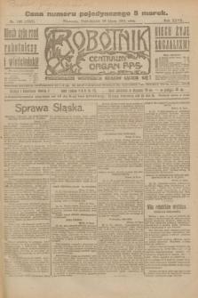 Robotnik : centralny organ P.P.S. R.27, nr 190 (18 lipca 1921) = nr 1312