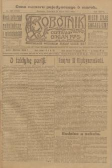 Robotnik : centralny organ P.P.S. R.27, nr 193 (21 lipca 1921) = nr 1315