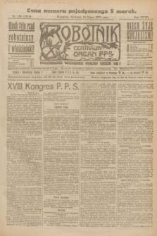 Robotnik : centralny organ P.P.S. R.27, nr 196 (24 lipca 1921) = nr 1318