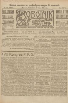 Robotnik : centralny organ P.P.S. R.27, nr 197 (25 lipca 1921) = nr 1319