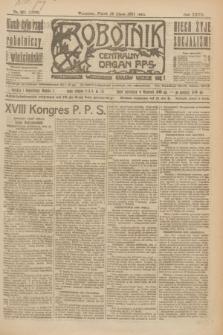 Robotnik : centralny organ P.P.S. R.27, nr 201 (29 lipca 1921) = nr 1323