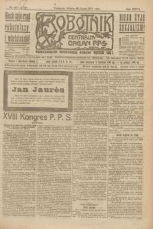 Robotnik : centralny organ P.P.S. R.27, nr 202 (30 lipca 1921) = nr 1324
