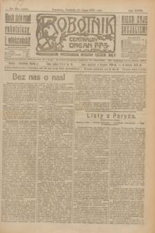 Robotnik : centralny organ P.P.S. R.27, nr 203 (31 lipca 1921) = nr 1325