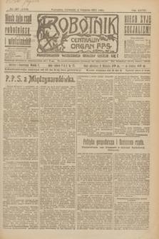 Robotnik : centralny organ P.P.S. R.27, nr 207 (4 sierpnia 1921) = nr 1329