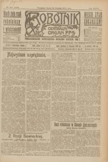 Robotnik : centralny organ P.P.S. R.27, nr 213 (10 sierpnia 1921) = nr 1335