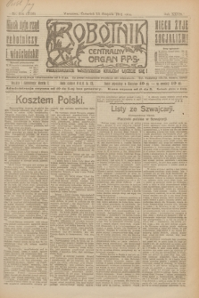 Robotnik : centralny organ P.P.S. R.27, nr 214 (11 sierpnia 1921) = nr 1336