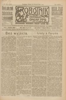 Robotnik : centralny organ P.P.S. R.27, nr 216 (13 sierpnia 1921) = nr 1338