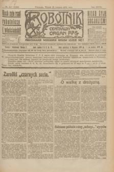 Robotnik : centralny organ P.P.S. R.27, nr 218 (16 sierpnia 1921) = nr 1340