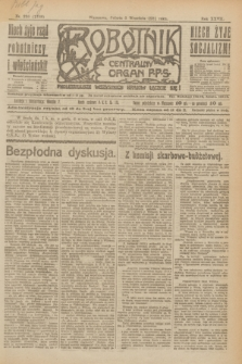 Robotnik : centralny organ P.P.S. R.27, nr 236 (3 września 1921) = nr 1358