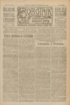 Robotnik : centralny organ P.P.S. R.27, nr 248 (15 września 1921) = nr 1370