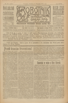Robotnik : centralny organ P.P.S. R.27, nr 251 (18 września 1921) = nr 1373