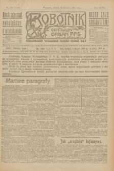 Robotnik : centralny organ P.P.S. R.27, nr 340 (16 grudnia 1921) = nr 1462