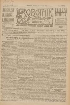 Robotnik : centralny organ P.P.S. R.27, nr 341 (17 grudnia 1921) = nr 1463