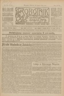 Robotnik : centralny organ P.P.S. R.27, nr 342 (18 grudnia 1921) = nr 1646