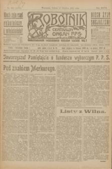 Robotnik : centralny organ P.P.S. R.27, nr 353 (31 grudnia 1921) = nr 1475