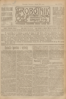 Robotnik : centralny organ P.P.S. R.28, nr 64 (5 marca 1922) = nr 1537