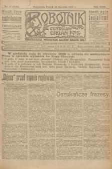 Robotnik : centralny organ P.P.S. R.29, nr 17 (19 stycznia 1923) = nr 1845
