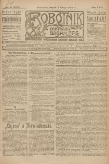 Robotnik : centralny organ P.P.S. R.29, nr 31 (2 lutego 1923) = nr 1859