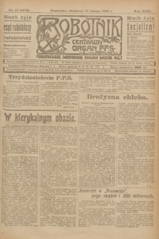Robotnik : centralny organ P.P.S. R.29, nr 47 (18 lutego 1923) = nr 1875