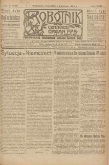 Robotnik : centralny organ P.P.S. R.29, nr 91 (5 kwietnia 1923) = nr 1919