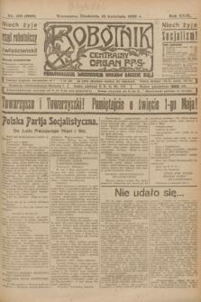 Robotnik : centralny organ P.P.S. R.29, nr 100 (15 kwietnia 1923) = nr 1928