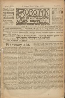 Robotnik : centralny organ P.P.S. R.29, nr 178 (3 lipca 1923) = nr 2006