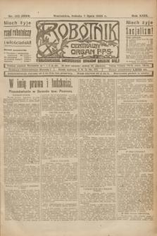 Robotnik : centralny organ P.P.S. R.29, nr 182 (7 lipca 1923) = nr 2010