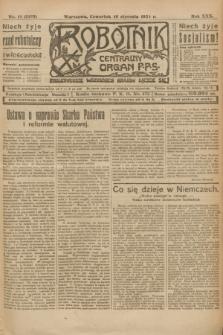 Robotnik : centralny organ P.P.S. R.30, nr 10 (10 stycznia 1924) = nr 2193