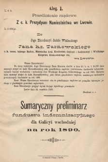 [Kadencja VI, sesja I, al.1] Alegata do Sprawozdań Stenograficznych z Pierwszej Sesyi Szóstego Peryodu Sejmu Krajowego Królestwa Galicyi i Lodomeryi wraz z Wielkiem Księstwem Krakowskiem z roku 1889. Alegat1