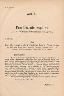 [Kadencja VI, sesja I, al.3] Alegata do Sprawozdań Stenograficznych z Pierwszej Sesyi Szóstego Peryodu Sejmu Krajowego Królestwa Galicyi i Lodomeryi wraz z Wielkiem Księstwem Krakowskiem z roku 1889. Alegat3