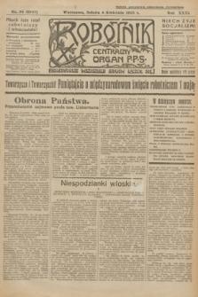 Robotnik : centralny organ P.P.S. R.31, nr 94 (4 kwietnia 1925) = nr 2547