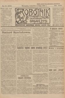 Robotnik : centralny organ P.P.S. R.31, nr 132 (14 maja 1925) = nr 2585