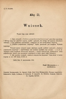 [Kadencja VI, sesja I, al.55] Alegata do Sprawozdań Stenograficznych z Pierwszej Sesyi Szóstego Peryodu Sejmu Krajowego Królestwa Galicyi i Lodomeryi wraz z Wielkiem Księstwem Krakowskiem z roku 1889. Alegat55