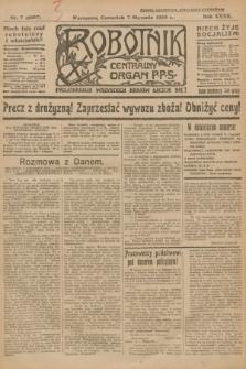 Robotnik : centralny organ P.P.S. R.32, nr 7 (7 stycznia 1926) = nr 2807