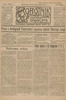Robotnik : centralny organ P.P.S. R.32, nr 9 (9 stycznia 1926) = nr 2809