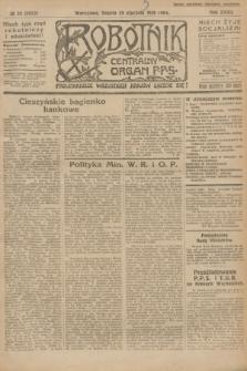 Robotnik : centralny organ P.P.S. R.32, № 23 (23 stycznia 1926) = № 2823