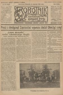 Robotnik : centralny organ P.P.S. R.32, № 24 (24 stycznia 1926) = № 2824