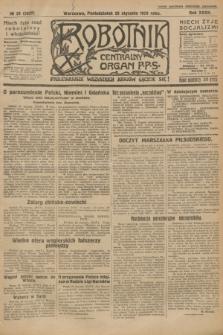 Robotnik : centralny organ P.P.S. R.32, № 25 (25 stycznia 1926) = № 2825