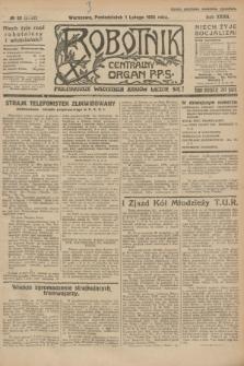 Robotnik : centralny organ P.P.S. R.32, № 32 (1 lutego 1926) = № 2832