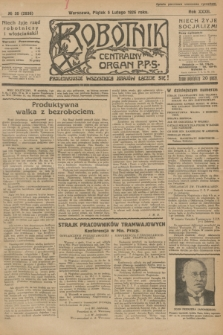 Robotnik : centralny organ P.P.S. R.32, № 36 (5 lutego 1926) = № 2836