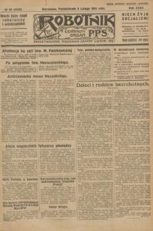 Robotnik : centralny organ P.P.S. R.32, № 39 (8 lutego 1926) = № 2839