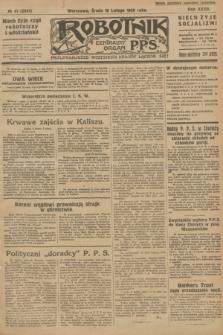 Robotnik : centralny organ P.P.S. R.32, № 41 (10 lutego 1926) = № 2841
