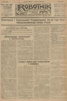 Robotnik : centralny organ P.P.S. R.32, № 98 (10 kwietnia 1926) = № 2898