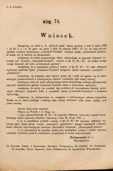 [Kadencja VI, sesja I, al.74] Alegata do Sprawozdań Stenograficznych z Pierwszej Sesyi Szóstego Peryodu Sejmu Krajowego Królestwa Galicyi i Lodomeryi wraz z Wielkiem Księstwem Krakowskiem z roku 1889. Alegat74