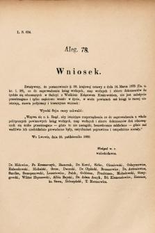[Kadencja VI, sesja I, al.78] Alegata do Sprawozdań Stenograficznych z Pierwszej Sesyi Szóstego Peryodu Sejmu Krajowego Królestwa Galicyi i Lodomeryi wraz z Wielkiem Księstwem Krakowskiem z roku 1889. Alegat78