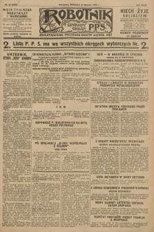 Robotnik : centralny organ P.P.S. R.34, nr 22 (22 stycznia 1928) = nr 3219