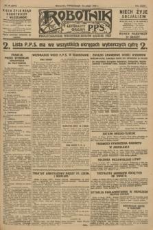 Robotnik : centralny organ P.P.S. R.34, nr 44 (13 lutego 1928) = nr 3241